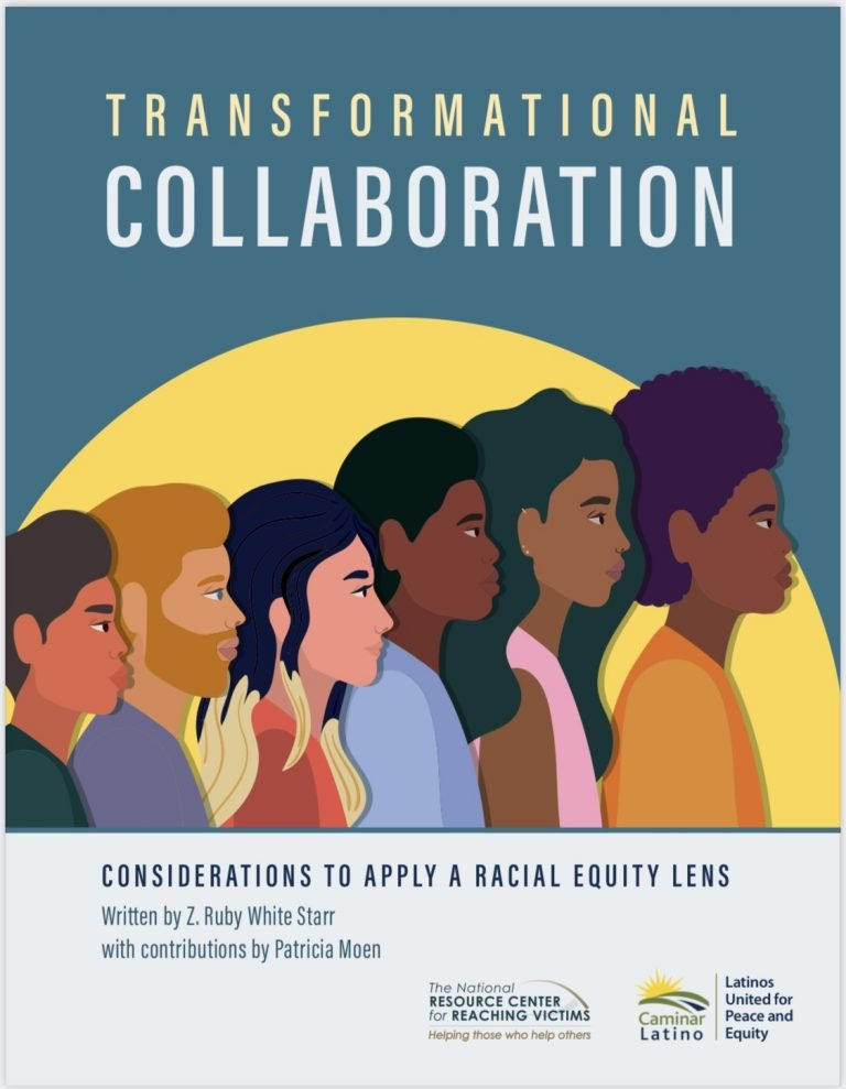 Transformational Collaborations: Considerations to Apply a Racial Equity Lens